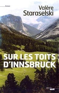 Sur les toits d'Innsbruck par Valère Staraselski