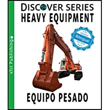 Heavy Equipment / Equipo Pesado (Xist Kids Bilingual Spanish English)