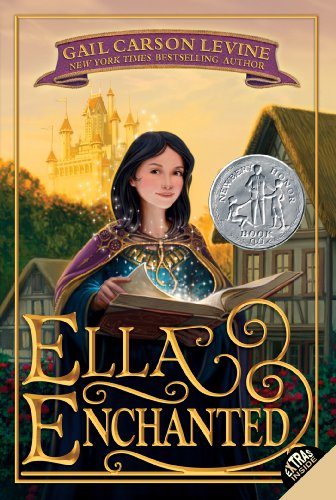 Ella Enchanted (Trophy Newbery) by [Levine, Gail Carson]