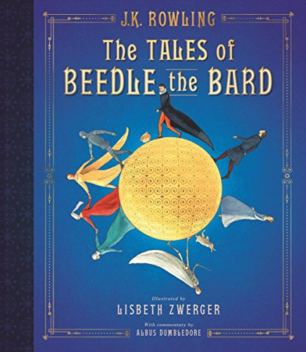Book cover from The Tales of Beedle the Bard: The Illustrated Edition (Harry Potter) by J.K. Rowling