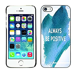 Dragon Case - FOR iPhone 5 / 5S - always be positive - Caja protectora de pl??stico duro de la cubierta Dise?¡Ào Slim Fit
