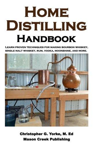 Home Distilling Handbook [Christopher G. Yorke M. Ed] (Tapa Blanda)
