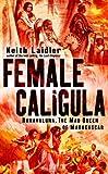 Female Caligula: Ranavalona, The Mad Queen of Madagascar