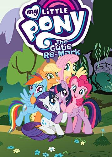 Amazon.com: My Little Pony: The Cutie Re-Mark (My Little ...