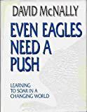 Even Eagles Need a Push, McNally, David, 0962692107