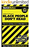 Black People Don't Read: QuickNotes