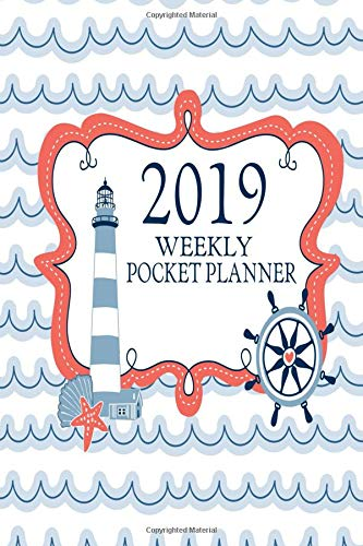 (2019 Weekly Pocket Planner: Lighthouse Ocean Small Size Lined Days Weekly Two Page Pocket Size Calendar For Appointments (Organizers And Agendas - Travel Size) )