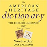 img - for The American Heritage Dictionary of the English Language Word-a-Day: 2008 Day-to-Day Calendar book / textbook / text book