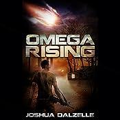 Omega Rising: Omega Force, Book 1 | Joshua Dalzelle