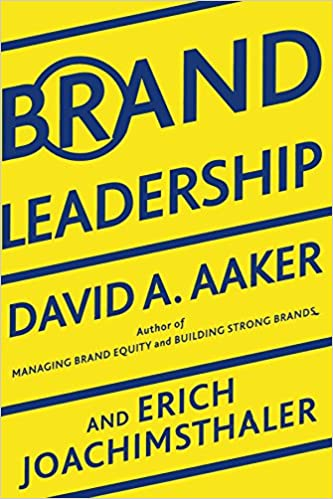 Brand Leadership Building Assets In An Information Economy
