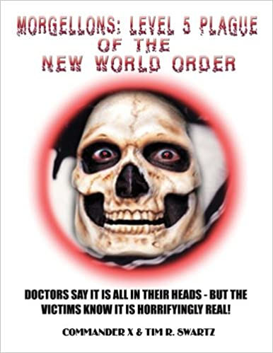 Amazon com: Morgellons: Level 5 Plague of the New World Order