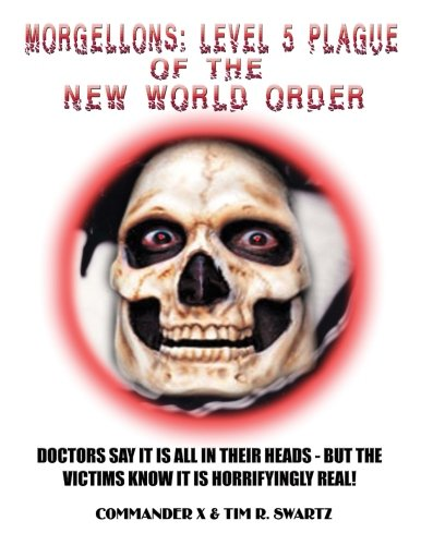 Morgellons: Level 5 Plague of the New World Order pdf