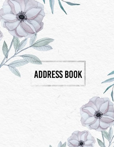 [Read] Address Book: Keep all your address information together. Alphabetized Organizer Journal Notebook (C<br />PDF