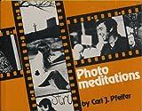 Photomeditations, Carl Pfeifer, 0883470799