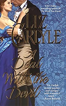 A Deal With the Devil (Lorimer Family & Clan Cameron series Book 4) by [Carlyle, Liz]