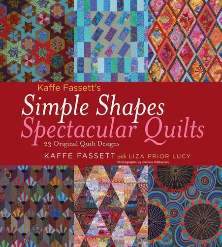 (Kaffe Fassett's Simple Shapes Spectacular Quilts: 23 Original Quilt Designs)