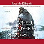 The Wheel of Osheim | Mark Lawrence