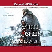 The Wheel of Osheim   Mark Lawrence