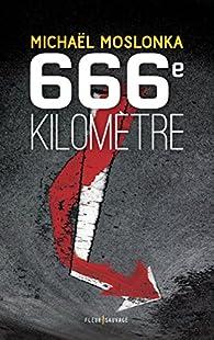 666e kilomètre par Michaël Moslonka