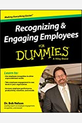 Recognizing & Engaging Employees For Dummies Kindle Edition