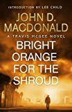 Front cover for the book Bright Orange for the Shroud by John D. MacDonald