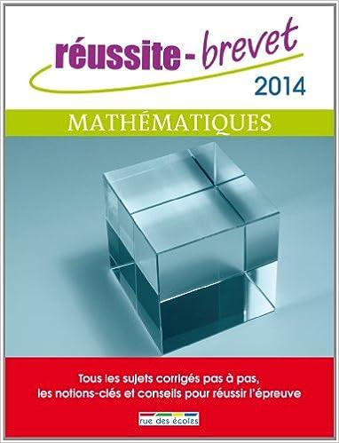 Téléchargement Réussite brevet 2014 - Mathématiques pdf, epub ebook