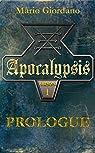 Apocalypsis, tome 1 : Prologue par Giordano