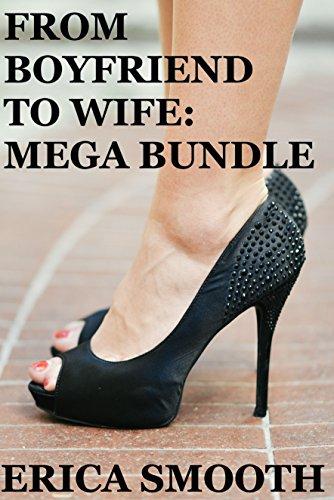 From Boyfriend to Wife: MEGA