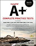 CompTIA A+ Complete Practice Tests: Exam Core 1