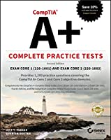 CompTIA A+ Complete Practice Tests: Exam Core 1 (220-1001) and Exam Core 2 (220-1002), 2nd Edition Front Cover