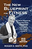 The New Blueprint for Fitness - Mud Run Edition, Roger D Smith, 1938590023