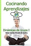 Cocinando Aprendizajes: Dinámicas de Grupo I