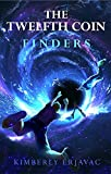 #7: THE TWELFTH COIN: FINDERS