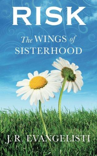 Risk the Wings of Sisterhood