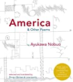 img - for America and Other Poems: Selected Poetry by Ayukawa Nobuo book / textbook / text book