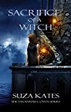Sacrifice of a Witch (The Savannah Coven Series Book 9)