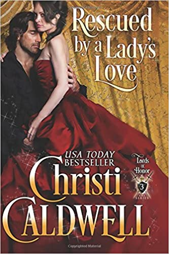 Book Rescued by a Lady's Love: Lord's of Honor Book 3: Volume 3