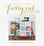 img - for The Fussy Cut Sampler: 48 Quilt Blocks from Your Favorite Fabrics book / textbook / text book