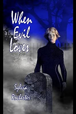When Evil Loves