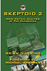 Skeptoid 2: More Critical Analysis Of Pop Phenomena Paperback