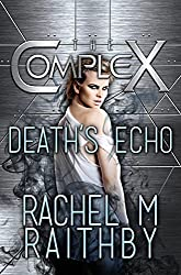 Death's Echo (The Complex Book 0)
