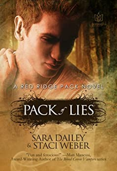 Pack of Lies (Red Ridge Pack Book 1) by [Dailey, Sara, Weber, Staci]