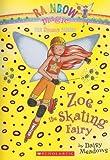 The Zoe the Skating Fairy (Rainbow Magic)
