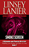 Smoke Screen (A Miranda and Parker Mystery Book 7)