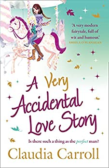 A Very Accidental Love Story by [Carroll, Claudia]