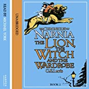 The Lion, the Witch and the Wardrobe: The Chronicles of Narnia, Book 1 | C.S. Lewis