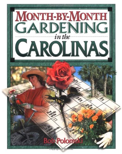Month-by-Month Gardening in the Carolinas pdf
