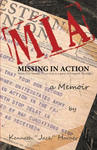 Download MIA : Missing in Action: 35 months of survival as a guest of Emperor Hirohito ebook