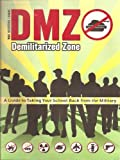 Dmz A Guide To Taking Your School Back From The Military