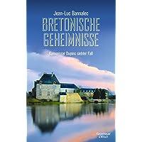 Bretonische Geheimnisse: Kommissar Dupins siebter Fall (Kommissar Dupin ermittelt, Band 7)